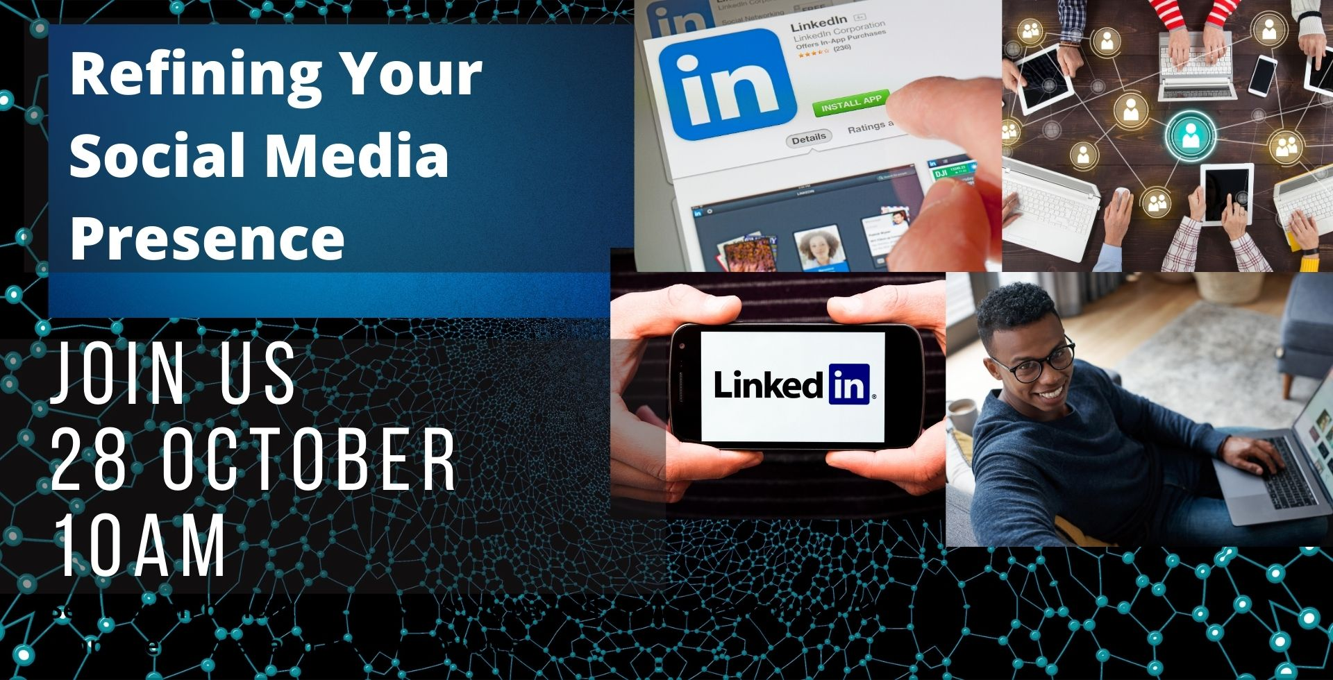 Refining your Social Media Presence, 28 Oct – 10 AM